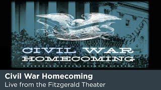 Civil War Homecoming