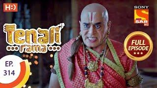 Tenali Rama - Ep 314 - Full Episode - 19th September, 2018
