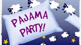 K -Pajama Party