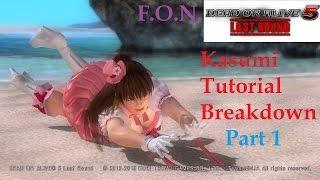 Kasumi Guide Tutorial (PART 1) (DOA5LR)