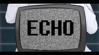 【Undertale MAD/PV】 ECHO