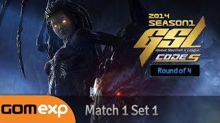 Code S Ro4 Match 1 Set 1, 2014 GSL Season 1 - Starcraft 2
