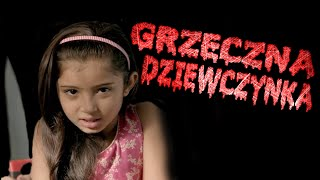 (+18) Creepypasta - Grzeczna dziewczynka (Lektor PL)