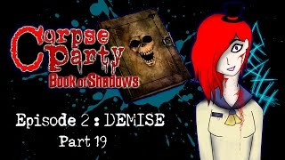 Corpse Party : Book of Shadows [Ep.2 - Demise] - Part 19
