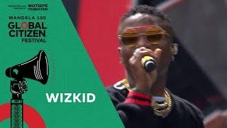 "Wizkid Performs ""Come Closer""   Global Citizen Festival: Mandela 100"