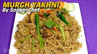 Murgh Yakhni Pulao Recipe - Sooperchef