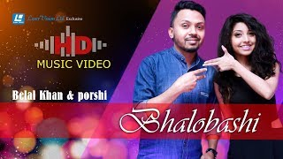 Bhalobashi By Belal Khan & Porshi | HD Music Video | Laser Vision