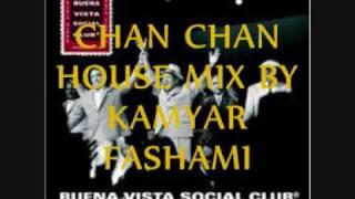 chan chan house mix