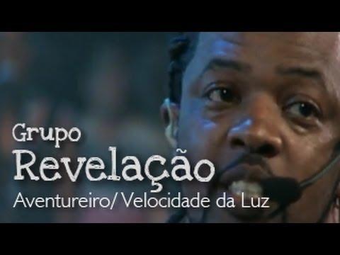 Grupo Revelação Aventureiro Velocidade da Luz Ao Vivo no Morro