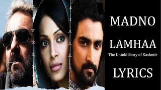 Madno – Lamhaa Lyrics [HINDI | ROM | ENG] | Mithoon | Kshitij Tarey, Chinmayi