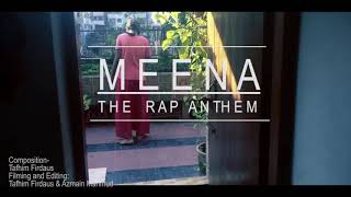 Meena - The Rap Anthem ( Official Music Video )