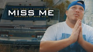Hard Target - Miss Me ft. Young CP (Official Music Video)