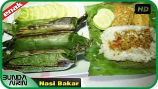 Cara Membuat Nasi Bakar Resep Masakan Rumahan Indonesia Mudah Simpel Recipes Indonesia Bunda Airini
