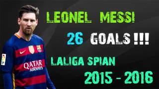 Lionel Messi All 26 Goals In La Liga 2015 / 2016 HD