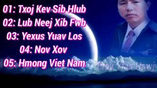 Tsav Yias Hawj  New song  tawm tshiab  2017 - 2018