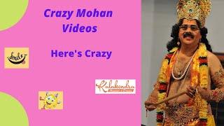 Crazy Mohan Here's Crazy