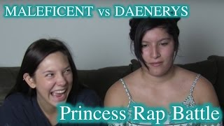 MALEFICENT vs DAENERYS: Princess Rap Battle (FR Requested Reaction Thread)
