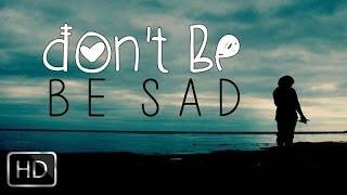 Don't Be Sad | Beautiful Nasheed With Awesome Reminder | Music Free | YAFU | HD