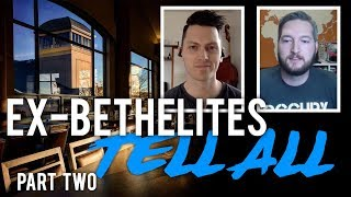 Ex-Bethelites Tell All - Part Two