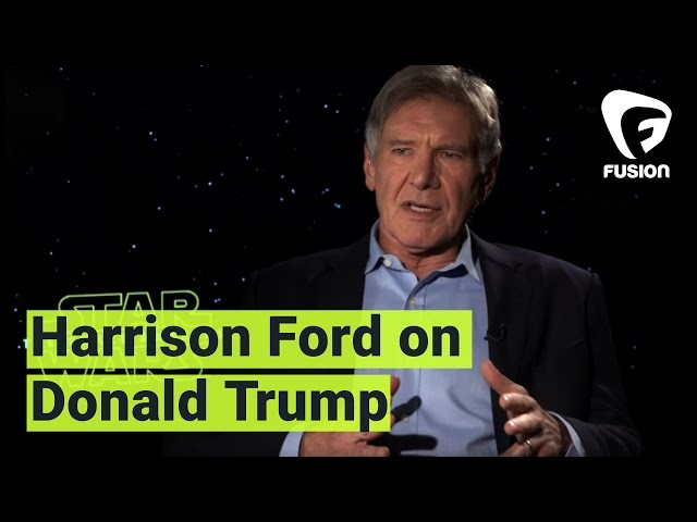 Trump may love Harrison Ford, but the feeling is not mutual