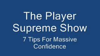 7 tips for massive CONFIDENCE