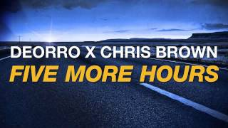 Deorro x Chris Brown - Five More Hours (Arguxell Extended Edit)
