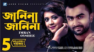 Janina Janina By Oyshee & Imran | Hd Music Video | Robiul Islam Jibon