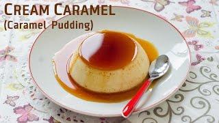 How To Make Creme Caramel / කැරමෙල් පුඩින්ග් / Caramel Pudding