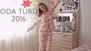 ODA TURU 2016 (Odamın gerçek yüzü :D )