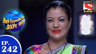 Badi Door Se Aaye Hain - बड़ी दूर से आये है - Episode 242 - 13th May 2015