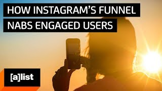 How Instagram's Funnel Nabs Engaged Users