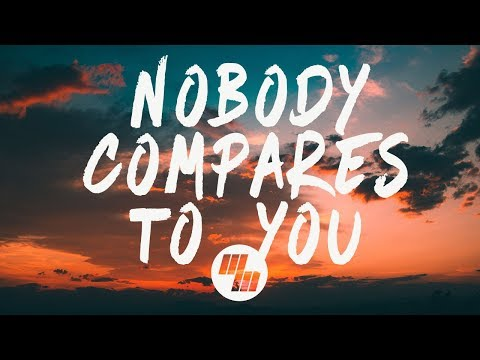 Gryffin Nobody Compares To You Lyrics Lyric Video ft. Katie Pearlman