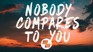 Gryffin - Nobody Compares To You (Lyrics / Lyric Video) ft. Katie Pearlman