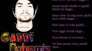 BOHEMIA - Lyrics video of 'Gaddi Meri Fast and Furious' (My Ride) by Bohemia