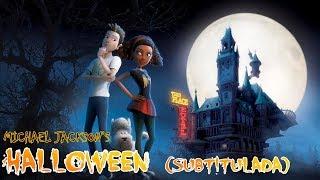 Michael Jackson's Halloween (subtitulada) || pelicula completa (link en descripción )