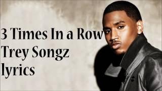 Three times in a row (lyrics)