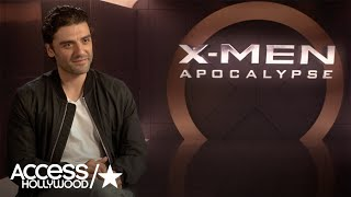 Oscar Isaac On Why Apocalypse Is So Scary In Latest 'X-Men' Installment | Access Hollywood