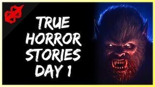 2 True Scary Horror Stories - Day 1 - (365 Days of Horror)