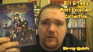 Bill and Ted's Most Excellent Collection - Blu-ray Update