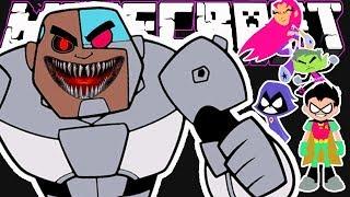 Minecraft   Evil Teen Titans Go   Cyborg