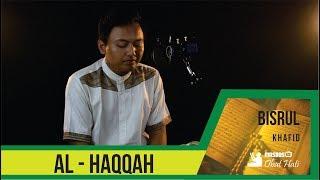 Al-Haqqah - Bisrul Khafid | Beautiful Qur'an Reciting | masbosTV - Obat Hati