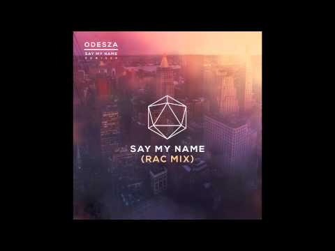Download Lagu Say My Name (feat. Zyra) (RAC Mix)