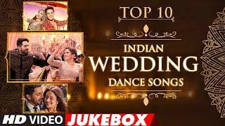 Top 10 Indian #WeddingDanceSongs 2018 |  Video Jukebox | T-Series