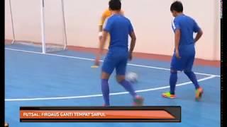 Futsal: Firdaus ganti tempat Saiful