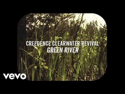 Creedence Clearwater Revival - Green River (Lyric Video)