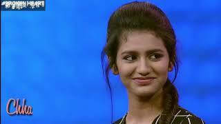 Naino wale ne Priya prakash varrier New video    Feat. Padmavat song    Broken Heart 💔