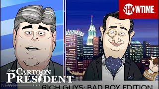 'Rich Guys: Bad Boy Edition' Ep. 7 Official Clip   Our Cartoon President   SHOWTIME