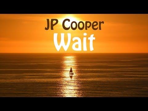 Xxx Mp4 JP Cooper Wait LYRICS 3gp Sex