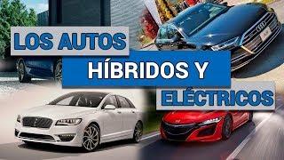 Los autos híbridos y eléctricos en México para 2019 | Autocosmos