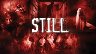Full Thai Movie : Still [English Subtitles] ตายโหง